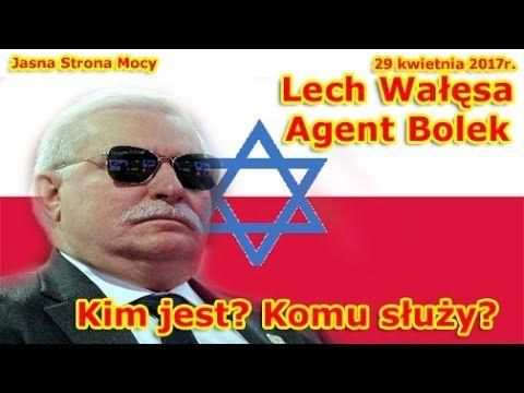 Lech Wałęsa - Agent Bolek. Kim jest? Komu służy?