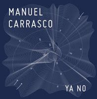 "RADIO   CORAZÓN  MUSICAL  TV: MANUEL CARRASCO: ""YA NO"" YA ESTA DISPONIBLE, SU NU..."