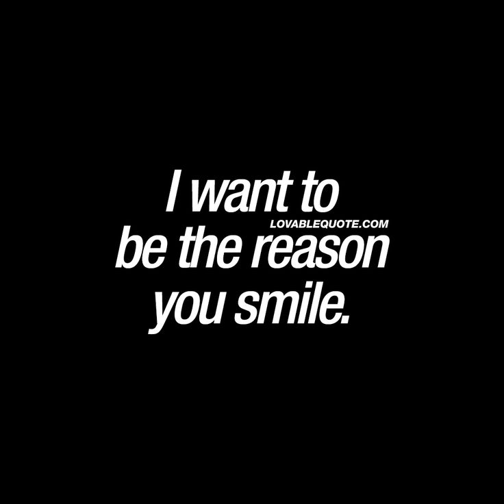 I Have Every Reason To Smile Quotes: 1000+ Quotes To Boyfriend On Pinterest
