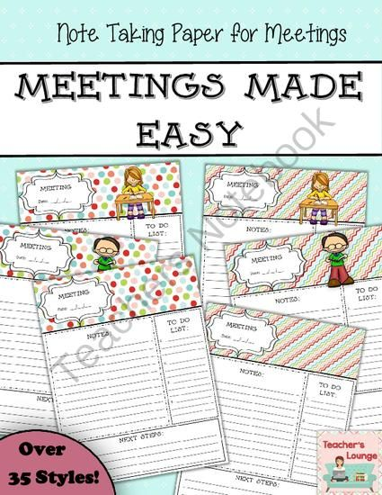 Staff Development Meetings Made Easy from Teacher's Lounge on TeachersNotebook.com -  (38 pages)  - These note taking sheets will help you stay more organized during staff meetings, grade meetings, professional developments, or just about any meeting you are attending.