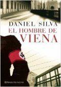 Libro El hombre de Viena - Daniel Silva: reseñas, resumen y comentarios