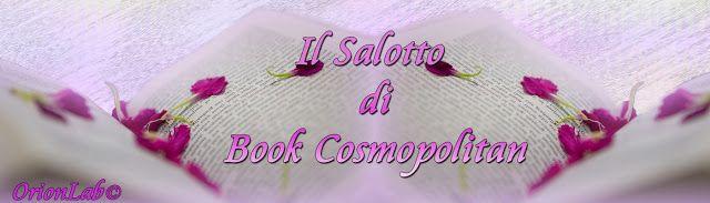 Linda Bertasi Blog: IL SALOTTO DI BOOK COSMOPOLITAN - Recensione - DRE...