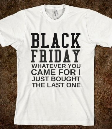 Black Friday T-Shirts from Spreadshirt Unique designs Easy 30 day return policy Shop Black Friday T-Shirts now!