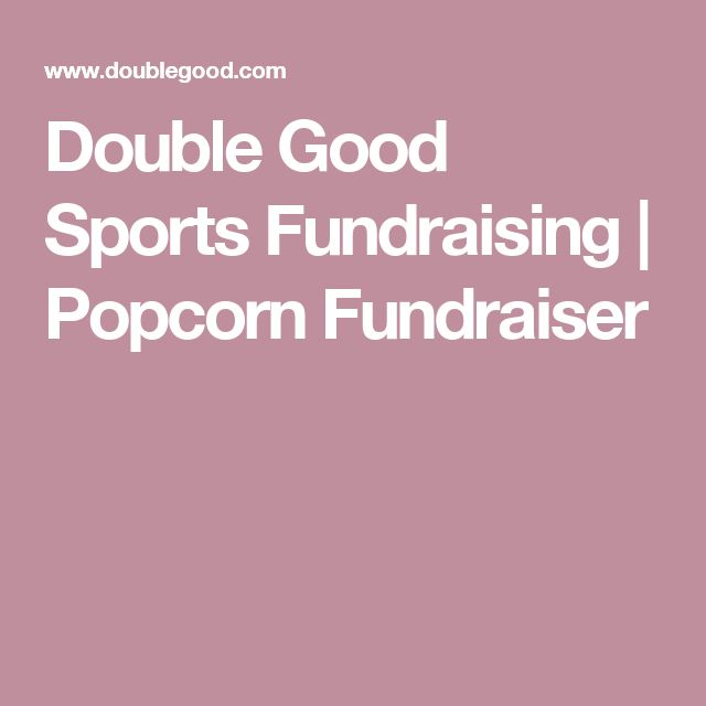 Double Good Sports Fundraising | Popcorn Fundraiser
