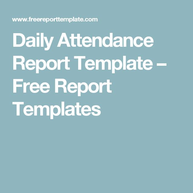 Daily Attendance Report Template – Free Report Templates