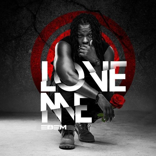 Edem Love Me Mp3 Download African Music My Love Music Download