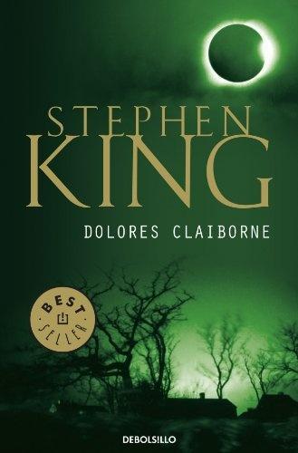 Dolores Claiborne Spanish Edition Impulse Clothes Dolores Claiborne Stephen King Books Stephen King