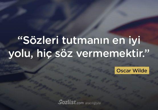 """""""Sözleri tutmanın en iyi yolu, hiç söz vermemektir."""" #oscar #wilde #sözleri #yazar #şair #kitap #şiir #özlü #anlamlı #sözler"""