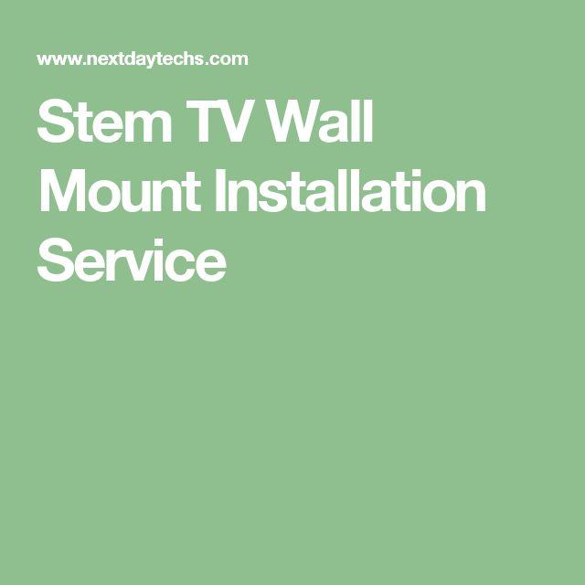 Stem TV Wall Mount Installation Service