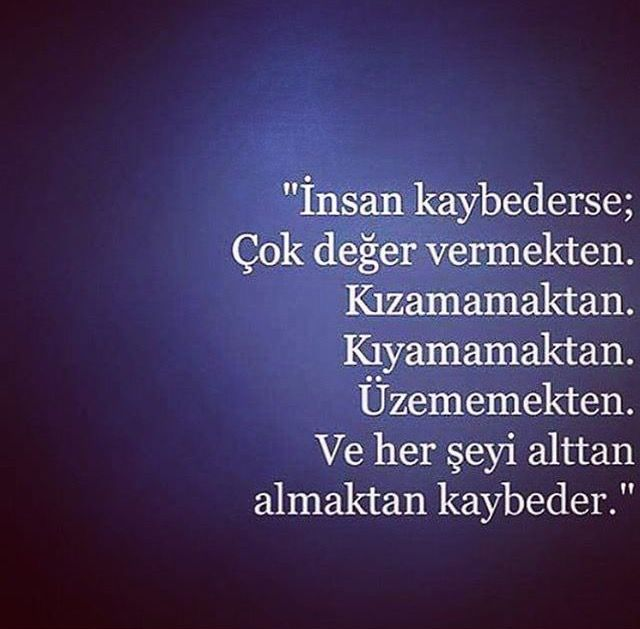 İnsan kaybederse;