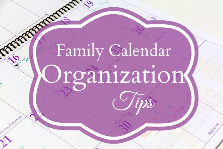Family Calendar Organization Tips