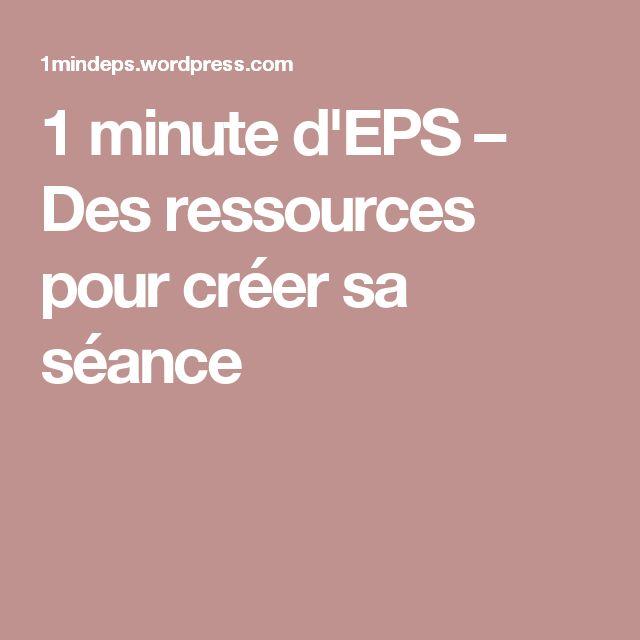1 minute d'EPS – Des ressources pour créer sa séance