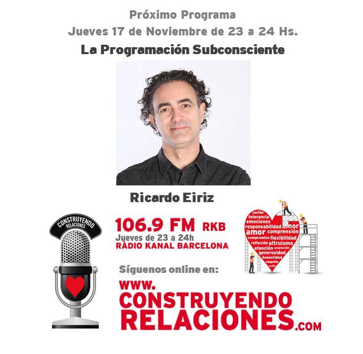 Programa con Ricardo Eiriz, hablando sobre Programación Subconsciente.