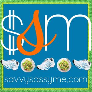 Savvy Sassy Me — Eat Clean ~ Train Mean ~ Save Green