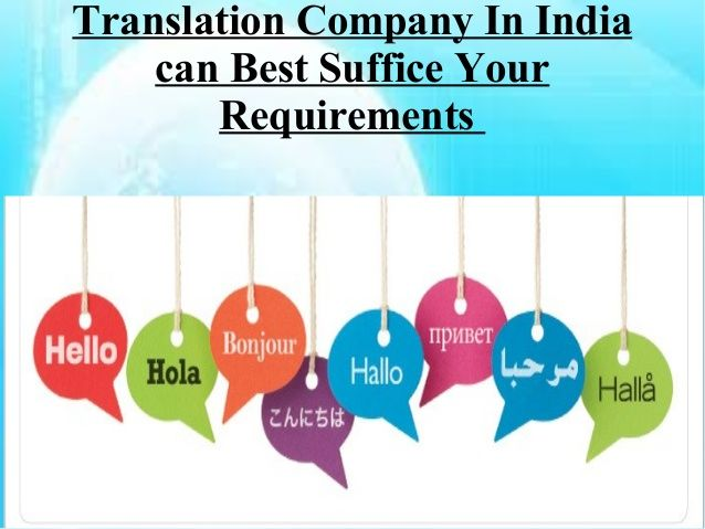 Translation Company In India can Best Suffice Your Requirements  by Alia James via slideshare
