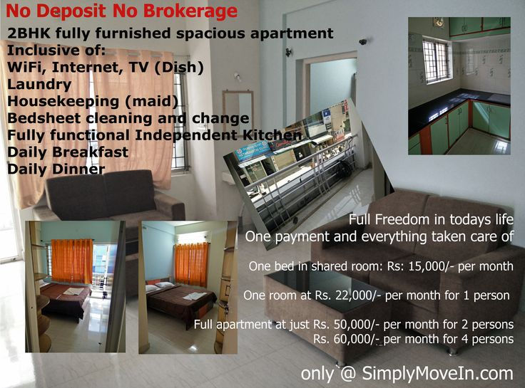 Get beds / rooms / full apartments with NO DEPOSIT and NO BROKERAGE  2BHK fully furnished spacious apartment at BTM Bangalore Inclusive of: WiFi, Internet, TV (Dish) Laundry Housekeeping (maid) Bed sheet cleaning and change Fully functional Independent Kitchen Daily Breakfast Daily Dinner  Packages starting from Rs. 15,000/- per month Booked one bed at this property: http://www.simplymovein.com/…  Book the property at: http://simplymovein.com/#/detail/55f9dde1526ccd4a02acf740