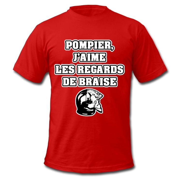 POMPIER, J'AIME LES REGARDS DE BRAISE , T-shirt à s'offrir ici : https://shop.spreadshirt.fr/jeux-de-mots-francois-ville/les+t-shirts+pour+pompiers?q=T516877  #pompiers #leshommesdufeu #tshirt #sirène #alarme #feu #flammes #incendie #foyer #échelle #lance #rampe #sapeur #casque #caserne #secours #ambulancier #brancardier #volontaire #bénévole #braise #bouche #JEUXDEMOTS #FRANCOISVILLE #HUMOUR #DRÔLE #CITATION