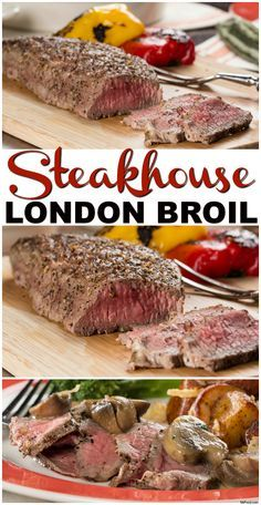 You can make London Broil the steakhouse way in just 10 minutes with this easy recipe!
