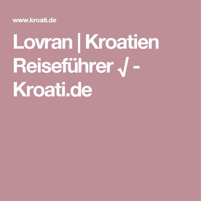 Lovran   Kroatien Reiseführer √ - Kroati.de