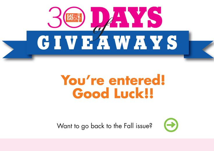 30 Days of Giveaways – Thank You | Eat In Eat Out Magazine