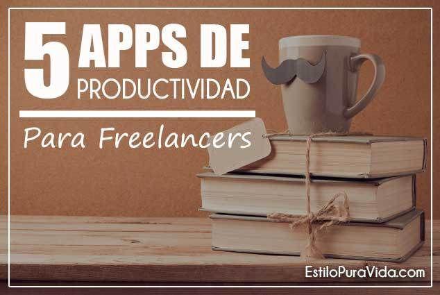 Aplicaciones para ser mas #productivo, trabajando como #Freelancer