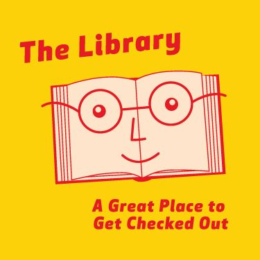The Library: A Great Place to Get Checked Out