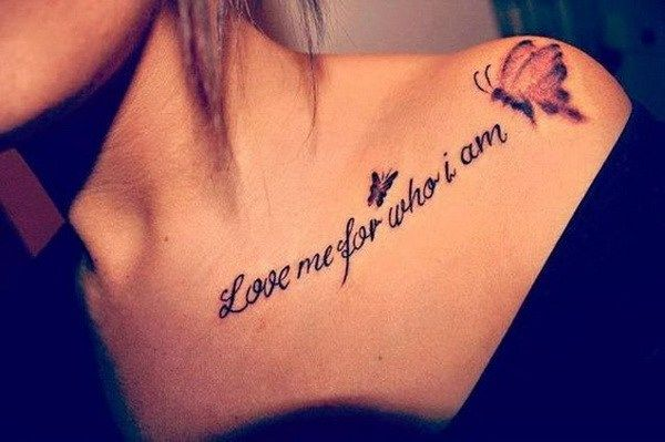Love Quotes and Butterfly Shoulder Tattoo for Girls.