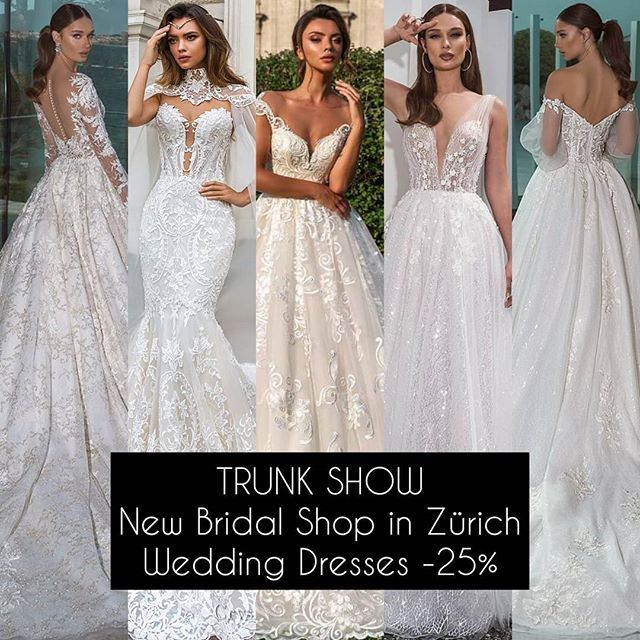 New Bridal Shop In Zurich Trunk Showwedding Dresses From 2 000 Fr To 4 500 Fr You Are Invited On The 10 11 12 13 Wedding Dresses Bridal Wedding Dresses Lace
