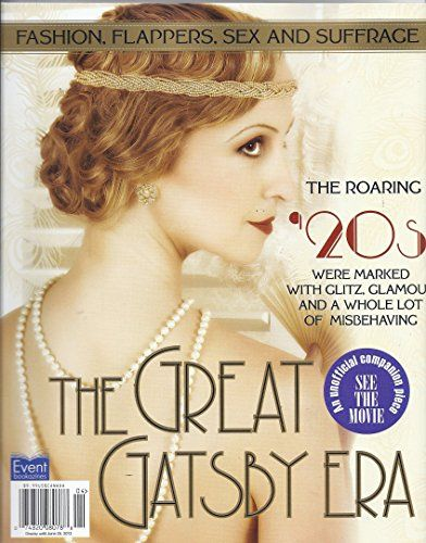The Great Gatsby Era (Event Bookazines) by Jr. Bob Guccione http://www.amazon.com/dp/B00D6X63EK/ref=cm_sw_r_pi_dp_SRbQwb1ZY96ZZ