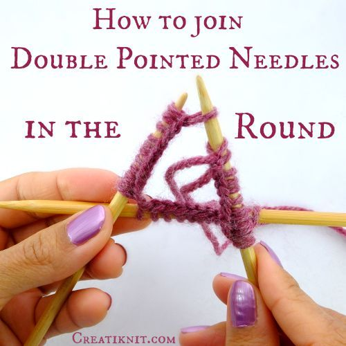 Knitting On The Round Double Pointed Needles : How to join double pointed needles in the round videos