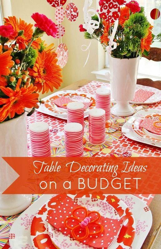 Here's eight easy ways to decorate a table on a budget!