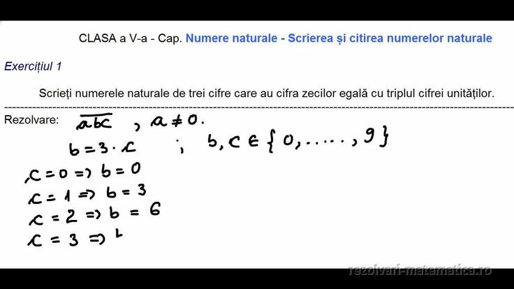 CLASA a V-a - Cap. Numere naturale - Scrierea și citirea numerelor naturale  Scrieți numerele naturale de trei cifre care au cifra zecilor egală cu triplul cifrei unităților.
