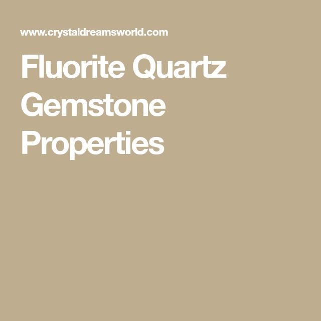Fluorite Quartz Gemstone Properties