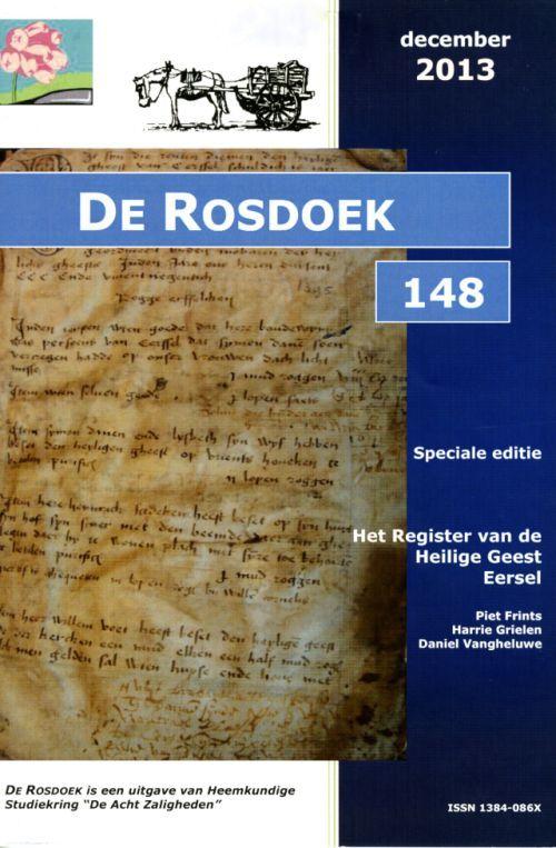 Op 8 januari 2014 kreeg het RHCe een oud register van de parochie te Eersel om in haar depot op te nemen. Het betreft een 16e eeuws register van wat vroeger de Tafel van de H. Geest werd genoemd. Dat was een heel vroege vorm van armenzorg die vanuit de kerk geregeld werd. De betreffende uitgave