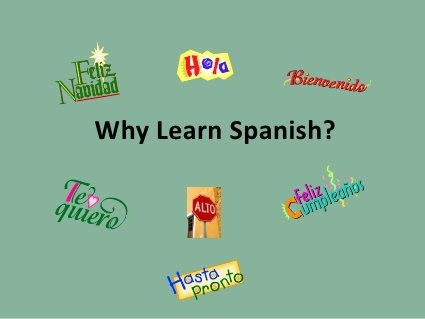 Why learn spanish ppt by amhughes6, via Slideshare