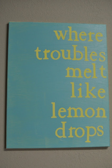 where troubles melt like lemon drops sign tutorial