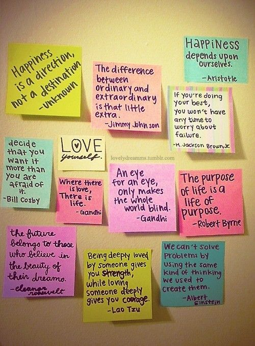sticky notes from the dollar store, and some hand-written inspirational quotes. You can quickly and easily switch out the quotes whenever inspiration hits. This is great for dorm rooms, apartment living, or office