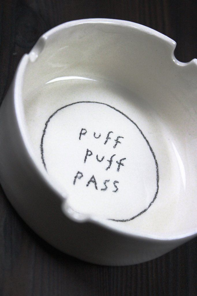 PUFF PUFF PASS ASHTRAY - WWW.NICOLAIHECHT.COM