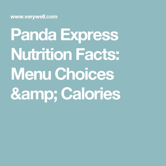 Panda Express Nutrition Facts: Menu Choices & Calories