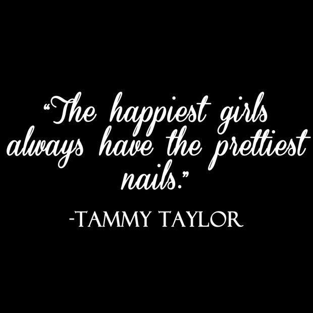 """""""The happiest girls always have the prettiest #nails."""" - Tammy Taylor #Quote www.dinkibelle.co.uk #Beauty #Fashion #WednesdayWisdom"""