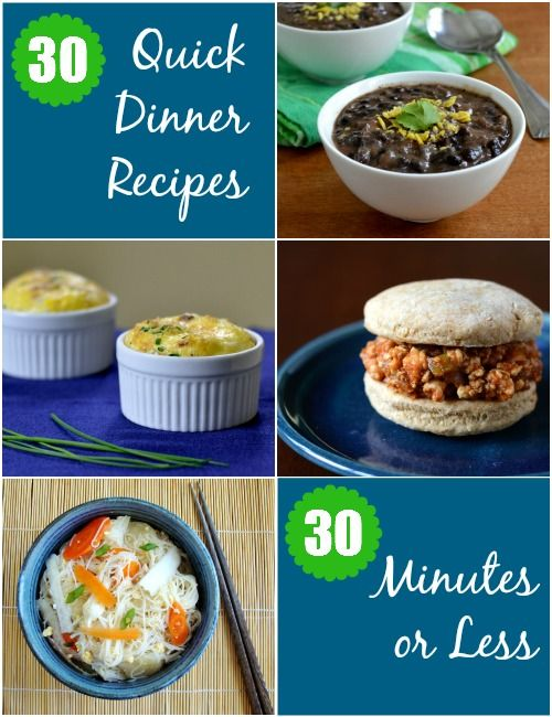 30 quick dinner recipes - one for every night of the month. All of these meals take 30 minutes or less to prepare. Real Food Real Deals #healthy #recipes #dinner