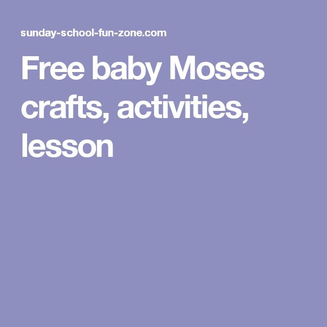 Free baby Moses crafts, activities, lesson