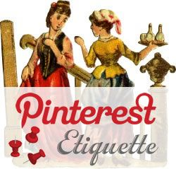 As an early Pinterest-adapter, I was quoted in a 2012 article in Fabulous Living about Pinterest etiquette