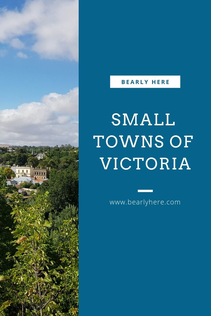 Small Towns Of Victoria Australia Bearly Here Australia Travel Visit Victoria Victoria Australia