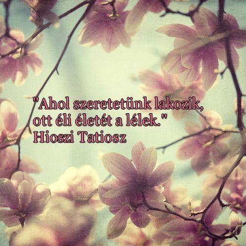 Hioszi Tatiosz idézete a szeretetről. A kép forrása: Új Kor Klub