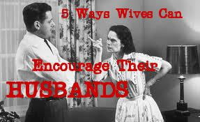 Raising Godly Children: 5 Ways Wives Can Encourage Their Husbands