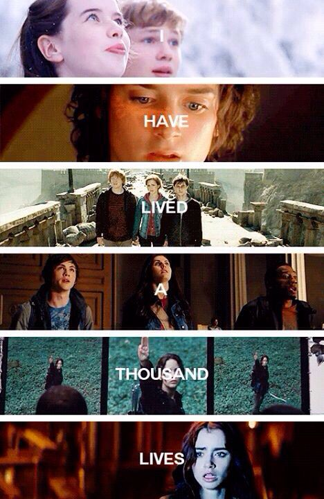 I have lived a thousand lives | chronicles of narnia, lord of the rings, harry potter, percy jackson, hunger games, mortal instruments