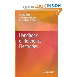 Handbook of Reference Electrodes: Amazon.co.uk: György Inzelt, Andrzej Lewenstam, Fritz Scholz: Books
