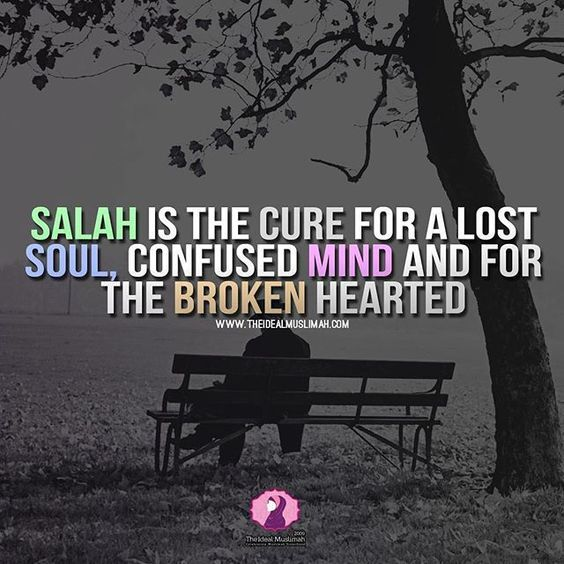 Salah cures a broken #Salah #Faith #Love