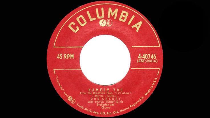 1956 Don Cherry - Namely You